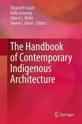 Image of The Handbook Of Contemporary Indigenous Architecture