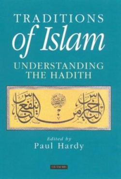 Image of Traditions Of Islam : Understanding The Hadith