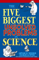 5 Biggest Unsolved Problems In Science