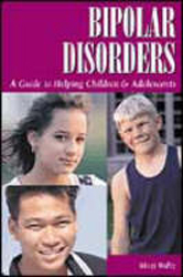 Image of Bipolar Disorders Guide To Helping Children & Adolescents