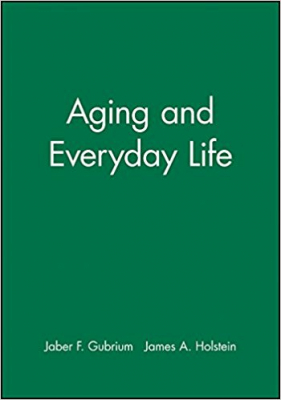 Aging & Everyday Life Classic & Contemporary Readings