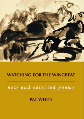 Image of Watching For The Wingbat : New And Selected Poems