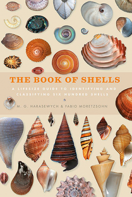Image of Book Of Shells : A Life-size Guide To Identifying And Classifying Six Hundred Shells