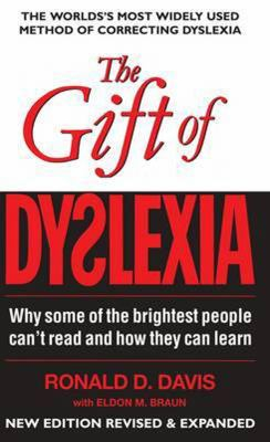 Image of Gift Of Dyslexia : Why Some Of The Brightest People Cant Read And How They Can Learn