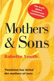 Image of Mothers And Sons : The Truth About Mother-son Relationships