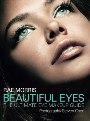 Image of Beautiful Eyes : The Ultimate Eye Makeup Guide