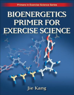 Image of Bioenergetics Primer For Exercise Science