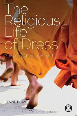 Image of Religious Life Of Dress : Global Fashion And Faith
