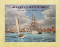 Image of Auckland Waterfront : The Port In Edwardian Times