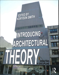 Image of Introducing Architectural Theory : Debating A Discipline