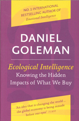 Image of Ecological Intelligence : Knowing The Hidden Impacts Of Whatwe Buy