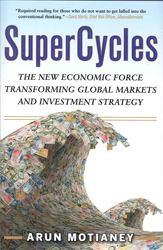 Image of Supercycles The New Economic Force Transforming Global Markets & Investment Strategy