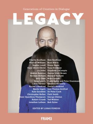Legacy : Generations Of Creatives In Dialogue