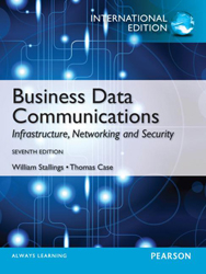 Business Data Communications : Infrastructure Networking Andsecurity