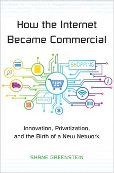 Image of How The Internet Became Commercial : Innovation Privatisation And The Birth Of A New Network