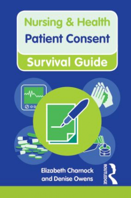 Image of Patient Consent : Nursing & Health Survival Guide