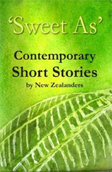 Image of Sweet As : Contemporary Short Stories By New Zealanders