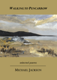 Walking To Pencarrow : Selected Poems