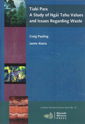 Image of Tiaki Para : A Study Of Ngai Tahu Values And Issues Regarding Waste