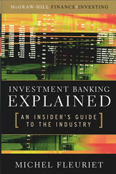 Investment Banking Explained An Insiders Guide To The Industry