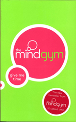 Image of The Mind Gym : Give Me Time