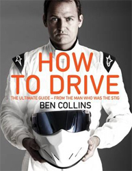 Image of How To Drive : The Ultimate Guide From The Man Who Was The Stig