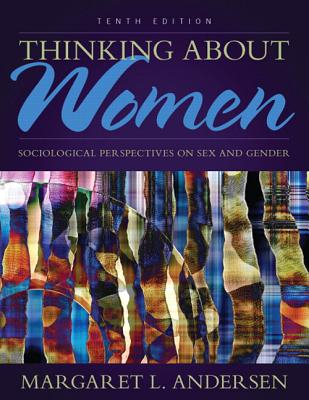 Image of Thinking About Women : Sociological Perspectives On Sex And Gender