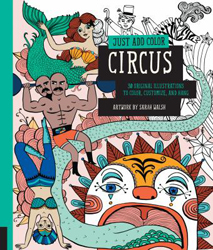 Image of Just Add Color : Circus : 30 Original Illustrations To Colorcustomize And Hang