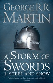 Image of Storm Of Swords : Part 1 Steel And Snow : A Song Of Ice And Fire Book 3