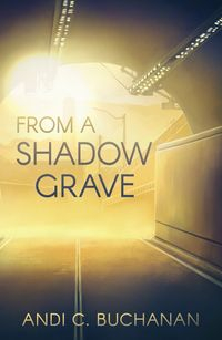 Image of From A Shadow Grave
