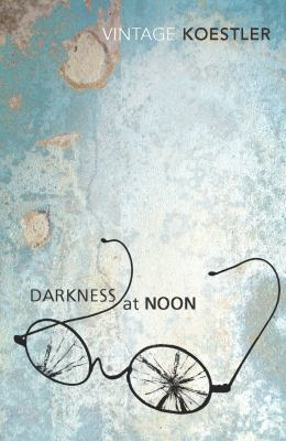 Image of Darkness At Noon : Vintage Classics