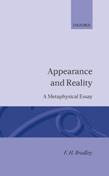 Appearance And Reality : A Metaphysical Essay