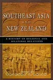 Image of Southeast Asia & Nz A History Of Regional & Bilateral Relations