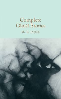 Image of Complete Ghost Stories : Macmillan Collector's Library