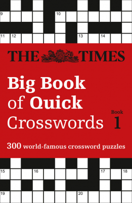 Image of Times Big Book Of Quick Crosswords 1 : A Bumper Collection Of 300 General-knowledge Puzzles