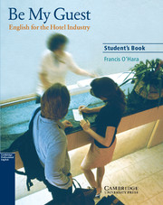 Image of Be My Guest : English For The Hotel Industry : Student's Book