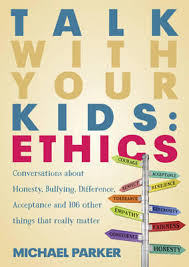 Image of Ethics 101 : Conversations To Have With Your Kids