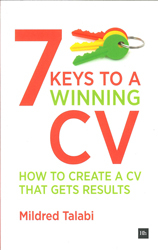 Image of 7 Keys To A Winning Cv : How To Create A Cv That Gets Results