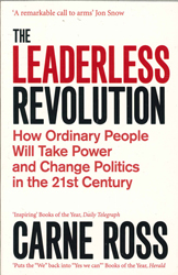 Image of Leaderless Revolution : How Ordinary People Will Take Power And Change Politics In The 21st Century