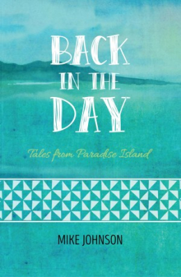 Image of Back In The Day : Tales From Paradise Island