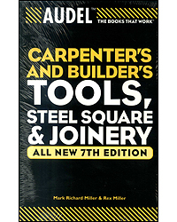 Audel Carpenters & Builders Tools Steel Square Joinery 7th Edition