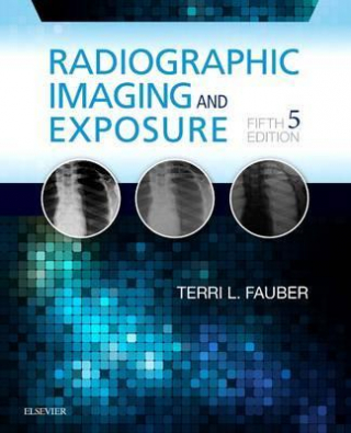 Image of Radiographic Imaging And Exposure