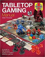 Image of Tabletop Gaming Manual : A Guide To The Diverse World Of Modern Tabletop Games