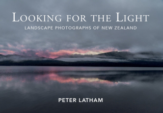 Image of Looking For The Light : Landscape Photographs Of New Zealand
