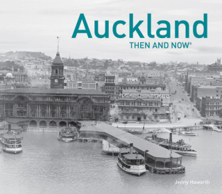 Image of Auckland : Then And Now