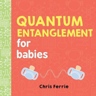 Image of Quantum Entanglement For Babies