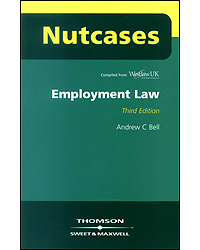 Employment Law Nutcases 3rd Edition