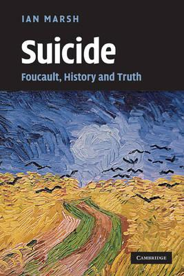 Image of Suicide : Foucault History And Truth