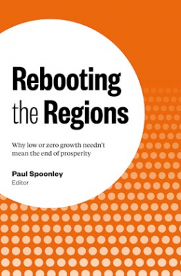 Image of Rebooting The Regions : Why Low Or Zero Growth Needn't Mean The End Of Prosperity