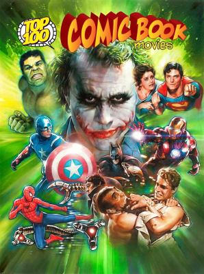 Image of Top 100 Comic Book Movies